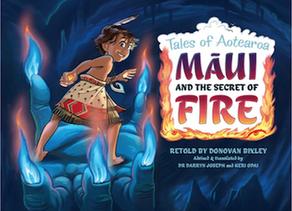 Tales of Aotearoa: Māui and the Secret of Fire by Donovan Bixley