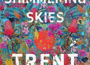 All Our Shimmering Skies by Trent Dalton