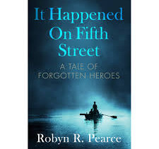 It Happened on Fifth Street by Robyn R. Pearce