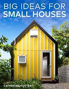 Big Ideas for Small Houses.jpeg