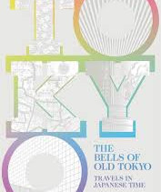 Win a copy of The Bells of Old Tokyo
