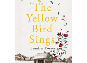 The Yellow Bird Sings by Jennifer Rosner