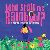 Who Stole the Rainbow.jpg