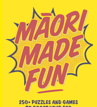 Māori Made Fun by Scotty and Stacey Morrison