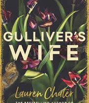Win copies of Gulliver's Wife by Lauren Chater