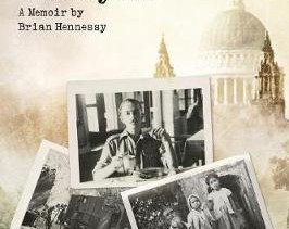 From the Blitz to the Burmese Jungle and Beyond: A Memoir by Brian Hennessy