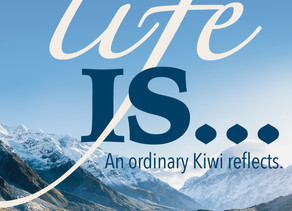 Life Is…An Ordinary Kiwi Reflects by George Bryant