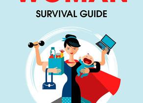 The Super Woman Survival Guide by Jess Stuart