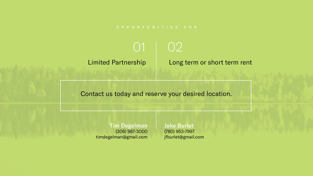 Kapsiwin Bungalows - Opportunities for Limited Partnership and Long-term or Short-term rentals