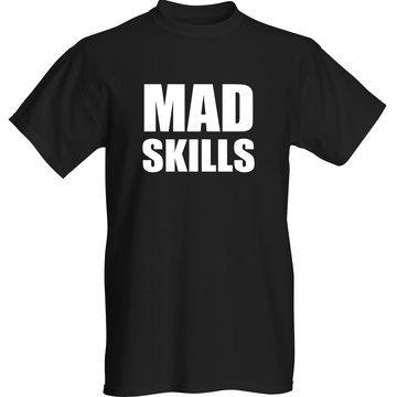T-Shirt ''Mad Skills''