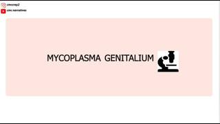"""Mycoplasma Genitalium"""