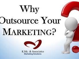 7 Best Reasons For Outsourcing Your Marketing