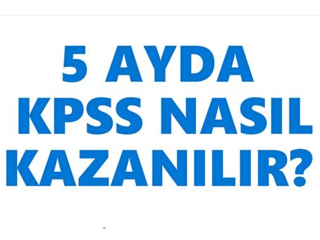 KPSS Son 5 ayda Nasıl Kazanılır?