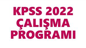 KPSS 2022 Çalışma Programları