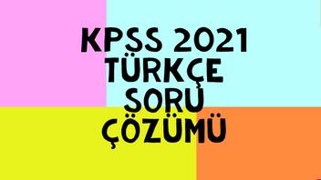 KPSS 2021 Türkçe Soru Çözümü