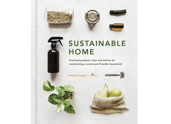 Sustainable Home: Practical projects, tips and advice