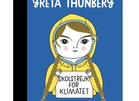 Greta Thunberg - Little People, BIG DREAMS