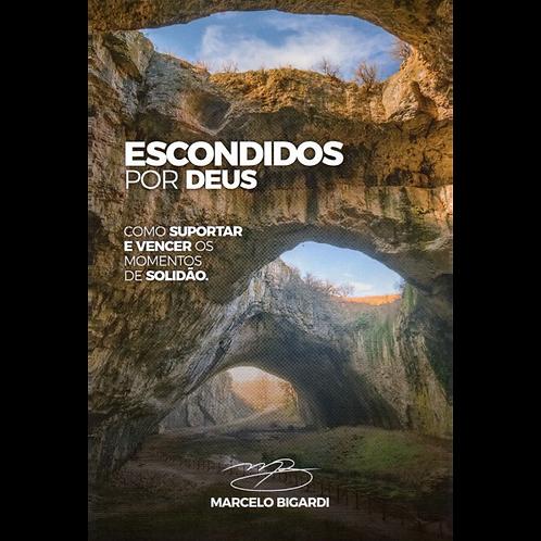 Livro Escondidos por Deus – Marcelo Bigarde