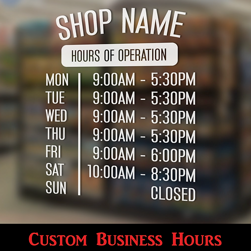 Custom Business Hours Decal