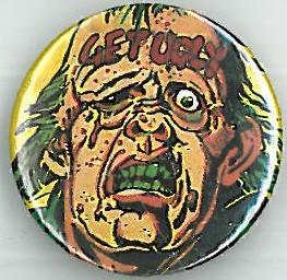 Otto Sump Get Ugly Badge Eighties