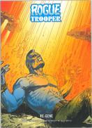 Rogue Trooper: Re-Gene