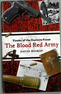 Fiends of the Eastern Front : The Blood Red Army