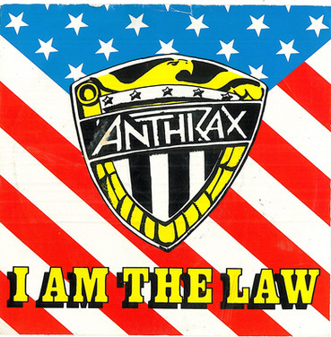 Anthrax: I am the Law 7 Inch