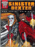 Sinister Dexter: Gun Loving Criminals