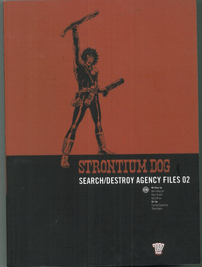 Strontium Dog: Search/Destroy Agency Files 3