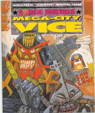 The Chronicles of Judge Dredd - Judge Dredd in Mega City Vice
