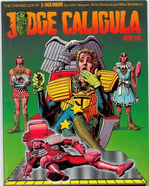 The Chronicles of Judge Dredd - Judge Caligula