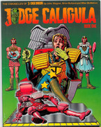 The Chronicles of Judge Dredd - Judge Caligula