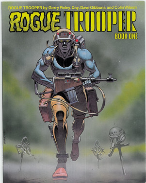 Rogue Trooper: Book 1
