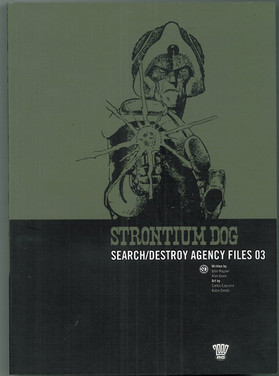 Strontium Dog: Search/Destroy Agency Files 2