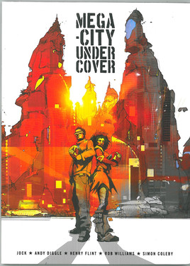 Mega-City Undercover Volume 1