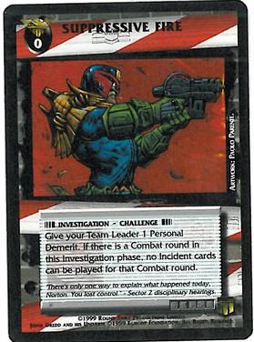 Dredd CCG: Promo - Suppressive Fire