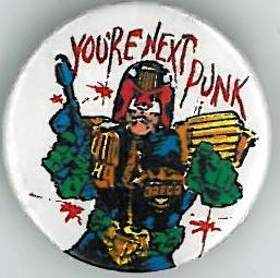 Judge Dredd You're Next Punk Badge Eighties