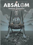 Absalom: Terminal Diagnosis