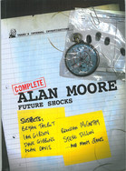 Future Shocks: Complete Alan Moore's Future Shocks