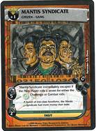 Dredd CCG: Perps - Mantis Syndicate