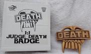 Planet Replicas: Judge Death Badge