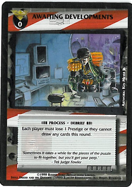 Dredd CCG: Incidents - Awaiting Developments