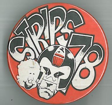 Stripes Comic Convention Badge 1978