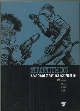 Strontium Dog: Search/Destroy Agency Files 4