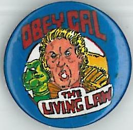 Judge Cal The Living Law Badge Eighties