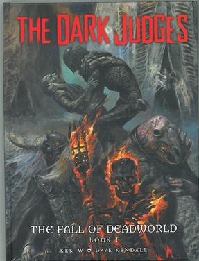 Judge Death: Dark Judges The Fall of Deadworld Book 1