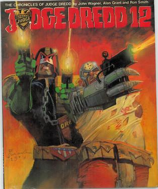 The Chronicles of Judge Dredd