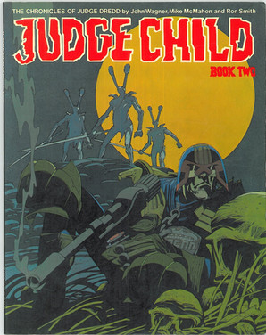 The Chronicles of Judge Dredd - The Judge Child