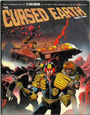 The Chronicles of Judge Dredd - The Cursed Earth