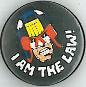 Judge Dredd I Am The Law Badge Eighties